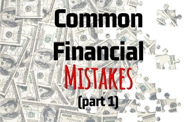 Chuck Franklin's Common Financial Mistakes (Part 1)
