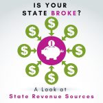 Is Your State Broke? Chuck Franklin Analyzes State Tax Revenue Sources